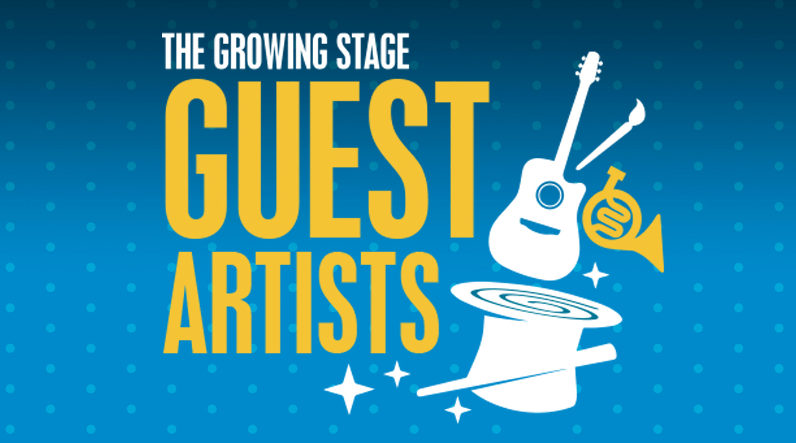 The Growing Stage Guest Artists